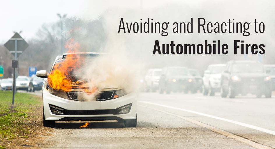 blog image of a vehicle on fire; blog title: avoiding and reacting to automobile fires